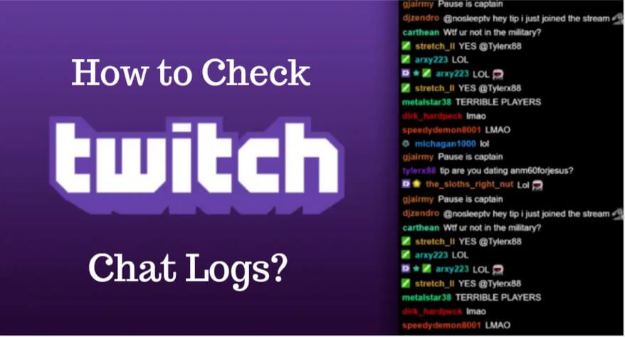How to Check Twitch Chat Logs?