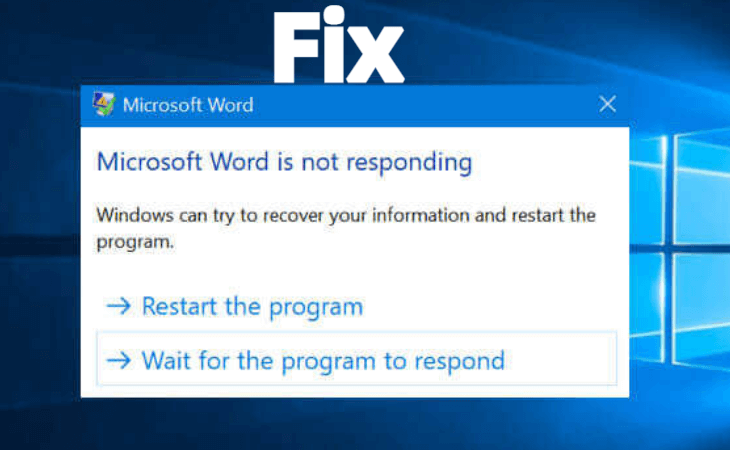 How to Fix It When Microsoft Word Is Not Responding