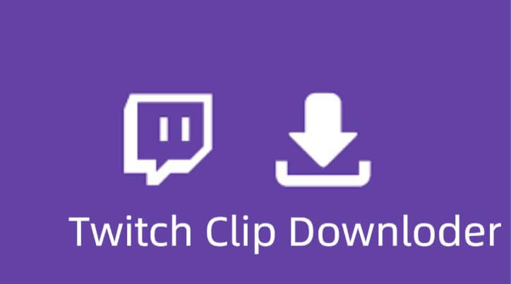 5 Best Twitch Clip Downloader