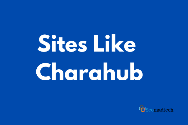 Charahub: Sites Like Charahub and Alternatives