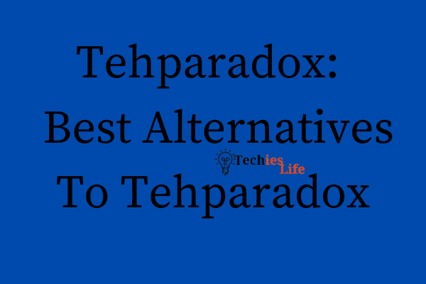 Tehparadox: 12 Best Alternatives To Tehparadox