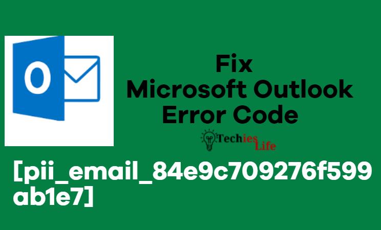 Fix Error Code [pii_email_84e9c709276f599ab1e7]