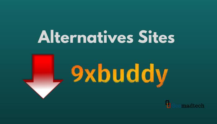 Top 6 Sites Like 9xbuddy & Alternative to 9xbuddy